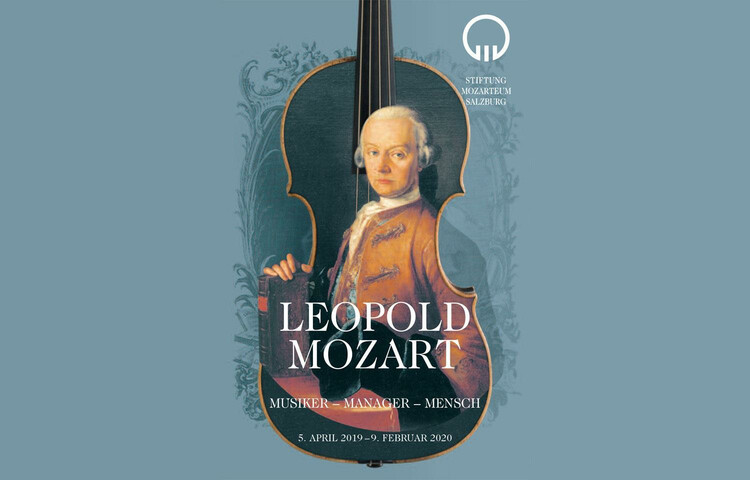 Leopold Mozart (1719-1787)  Musician – Manager – Man